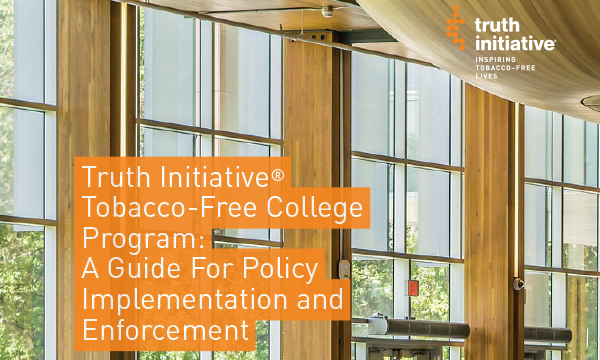 Report: Truth Initiative- Campus Implementation Guide